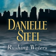 Rushing Waters audiobook by Danielle Steel