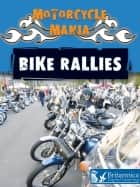 Bike Rallies ebook by David and Patricia Armentrout, Britannica Digital Learning