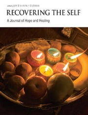 Recovering The Self - A Journal of Hope and Healing (Vol. III, No. 1) ebook by Ernest Dempsey,Victor R. Volkman