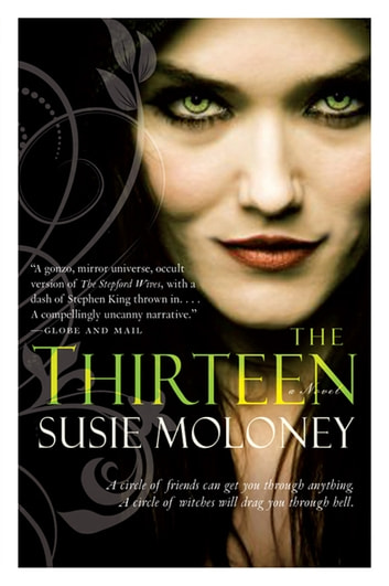 The Thirteen - A Novel ebook by Susie Moloney