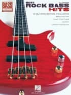 Best Rock Bass Hits (Songbook) ebook by Hal Leonard Corp.