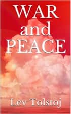 War and Peace ebook by Lev Tolstoj