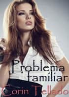 Problema familiar ebook by Corín Tellado