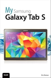 My Samsung Galaxy Tab S ebook by Eric Butow