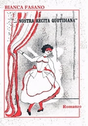 """Nostra Recita Quotidiana"" ebook by Bianca Fasano"