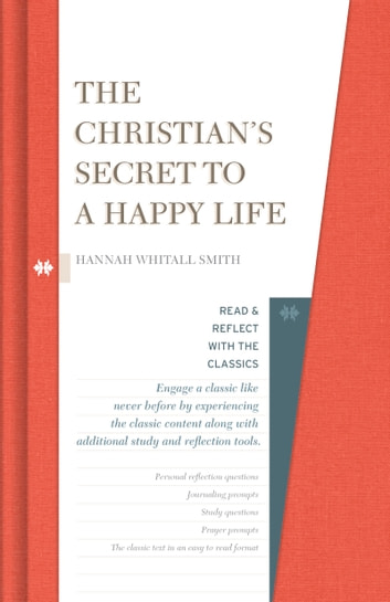 The Christian's Secret to a Happy Life ebook by Hannah Whitall Smith