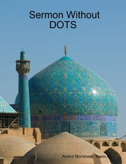 Sermon Without Dost ebook by Amirul Momineen Imam Ali