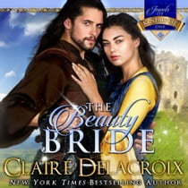 The Beauty Bride - A Scottish Medieval Romance lydbok by Claire Delacroix, Saskia Maarleveld