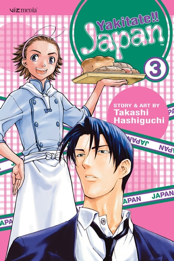 Yakitate!! Japan, Vol. 3 ebook by Takashi Hashiguchi