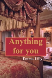 Anything for You ebook by Emma Lilly
