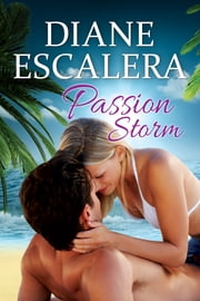 Passion Storm ebook by Diane Escalera