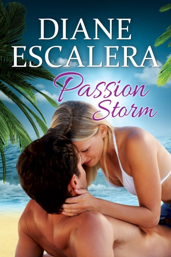 Passion Storm e-bok by Diane Escalera