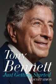 Just Getting Started ebook by Tony Bennett,Scott Simon