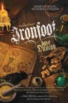 Ironfoot ebook by Dave Duncan