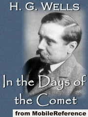 In The Days Of The Comet (Mobi Classics) ebook by H.G. Wells
