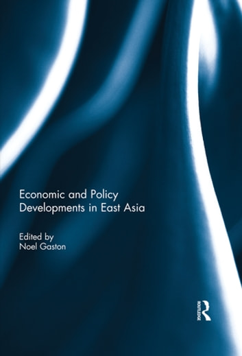Economic and Policy Developments in East Asia ebook by