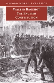 The English Constitution ebook by Walter Bagehot,Miles Taylor