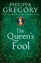 The Queen's Fool ebook by
