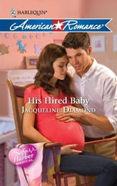 His Hired Baby ebook by Jacqueline Diamond
