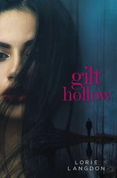 Gilt Hollow ebook by Lorie Langdon