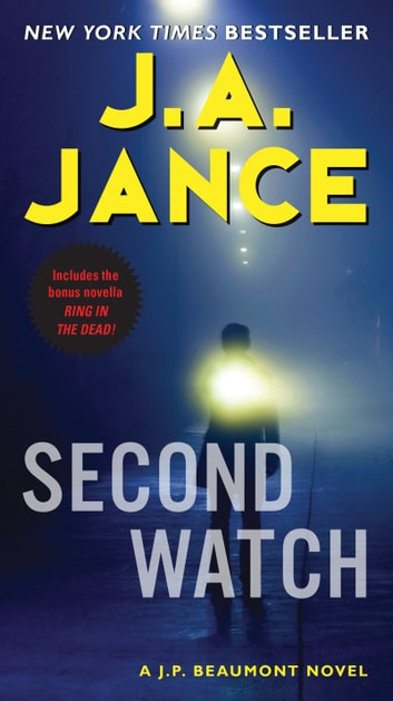 Second Watch - A J. P. Beaumont Novel ebook by J. A Jance