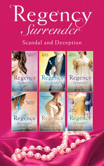 Regency Surrender: Scandal And Deception (Mills & Boon e-Book Collections) ebook by Christine Merrill,Laurie Benson,Janice Preston,Elizabeth Beacon,Marguerite Kaye,Sarah Mallory
