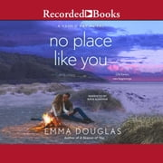 No Place Like You audiobook by Emma Douglas