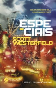 Especiais - Feios - vol. 3 ebook by Scott Westerfeld