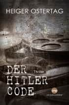 Der Hitler Code ebook by Heiger Ostertag