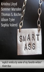 Smart Ass ebook by Alison Tyler