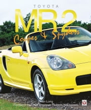 Toyota MR2 Coupe & Spyders ebook by Brian Long