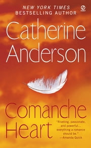 Comanche Heart ebook by Catherine Anderson