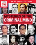 TIME-LIFE Mysteries of the Criminal Mind ebook by TIME-LIFE Books