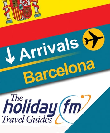 Barcelona ebook by Holiday FM