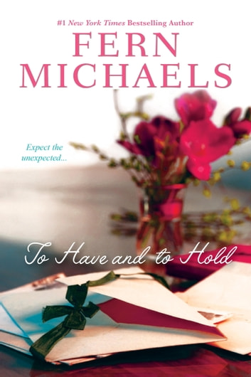 To Have and to Hold - A Novel ebook by Fern Michaels
