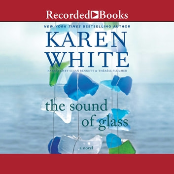 The Sound of Glass audiobook by Karen White