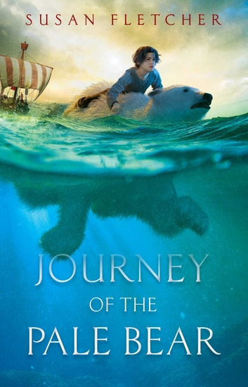 Journey of the Pale Bear ebook by Susan Fletcher