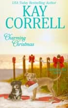 Charming Christmas ebook by Kay Correll
