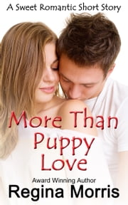 More Than Puppy Love ebook by Regina Morris