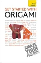 Get Started with Origami ebook by Robin Harbin