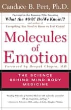 Molecules of Emotion ebook by Candace B. Pert, Ph.D.