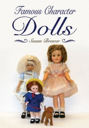 Famous Character Dolls ebook by Susan Brewer
