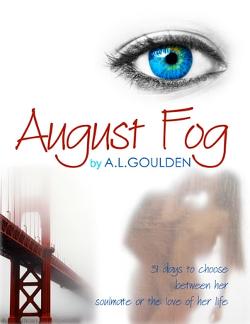 August Fog ebook by A.L. Goulden