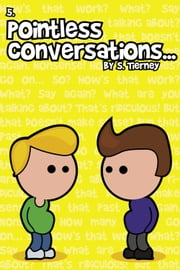 Pointless Conversations: The Fifth Element ebook by Scott Tierney