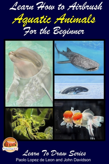 learn how to airbrush aquatic animals for the beginner ebook by