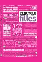L'Encyclo des filles 2015 ebook by Sonia FEERTCHAK, Catel MULLER