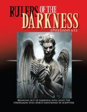 Rulers Of The Darkness ebook by James D. Elliott