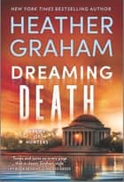 Dreaming Death ekitaplar by Heather Graham