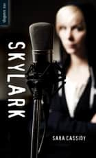 Skylark ebook by Sara Cassidy