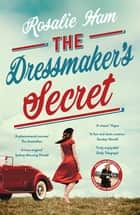 The Dressmaker's Secret ebook by